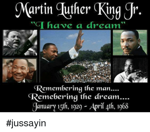 Martin Luther King Jr Have A Dream Remembering The Main Emeberinq