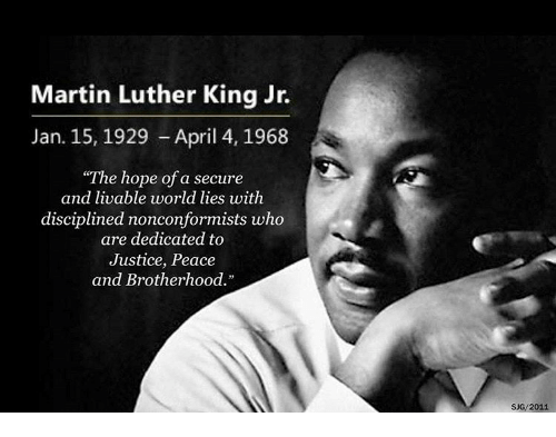 Martin Luther King Jr Jan 15 1929 April 4 1968 The Hope Of A Secure