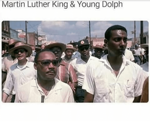 Martin Luther King Young Dolph Martin Meme On Me Me