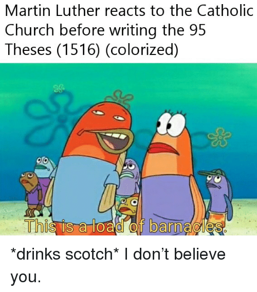 martin luther reacts to the catholic church before writing the 95
