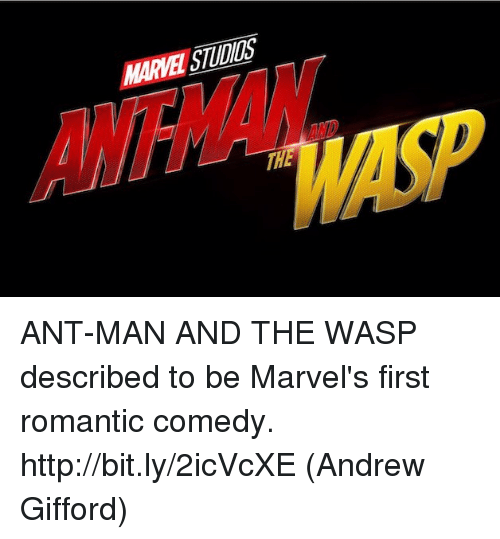 Memes, Antman, and Http: MARVE STUDIS  ANTMAN ANT-MAN AND THE WASP described to be Marvel's first romantic comedy. http://bit.ly/2icVcXE  (Andrew Gifford)