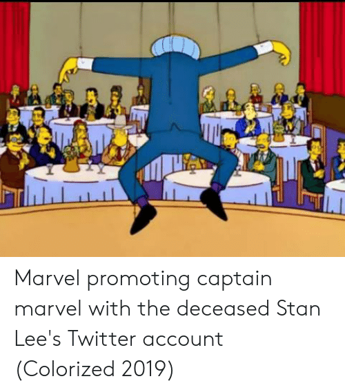 Stan, Twitter, and Marvel: Marvel promoting captain marvel with the deceased Stan Lee's Twitter account (Colorized 2019)