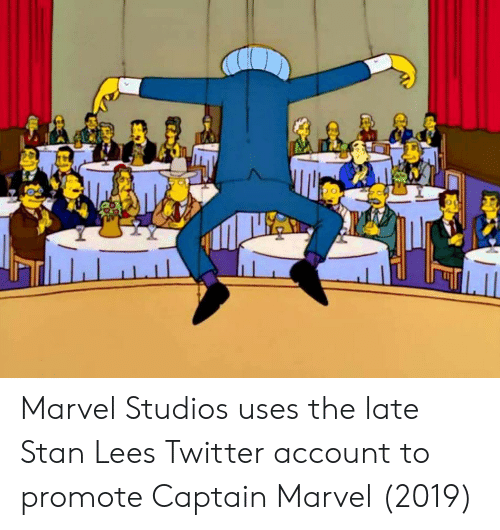 Stan, Stan Lee, and Twitter: Marvel Studios uses the late Stan Lees Twitter account to promote Captain Marvel (2019)