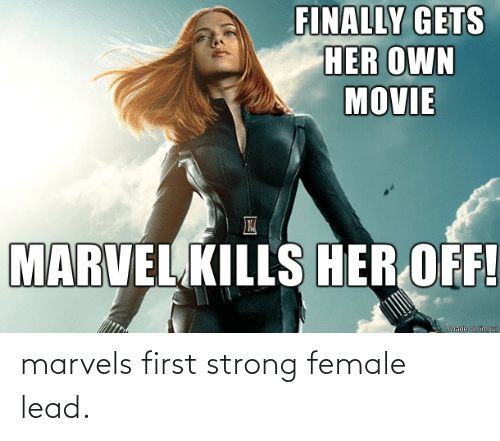 Strong, Lead, and First: marvels first strong female lead.