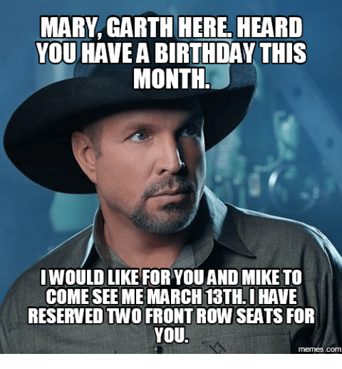 mary garth here heard you have a birthday this month 17745518 25 best happy birthday mary meme memes come see me memes, garth