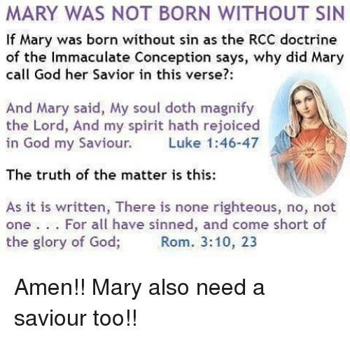 Mary Was Not Born Without Sin If Mary Was Born Without Sin As The