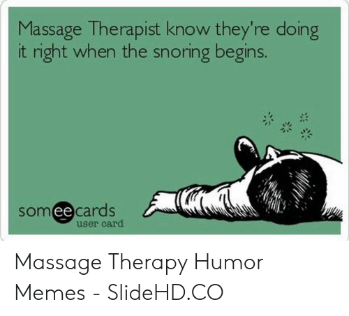 Massage Therapist Know They Re Doing It Right When The Snoring