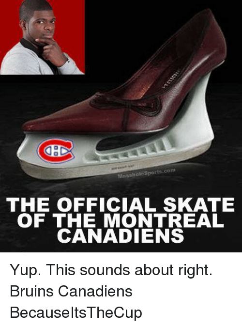 massholesports com the official skate of the montreal canadiens yup this 11520093 ✅ 25 best memes about montreal canadiens montreal canadiens memes,Montreal Canadians Memes