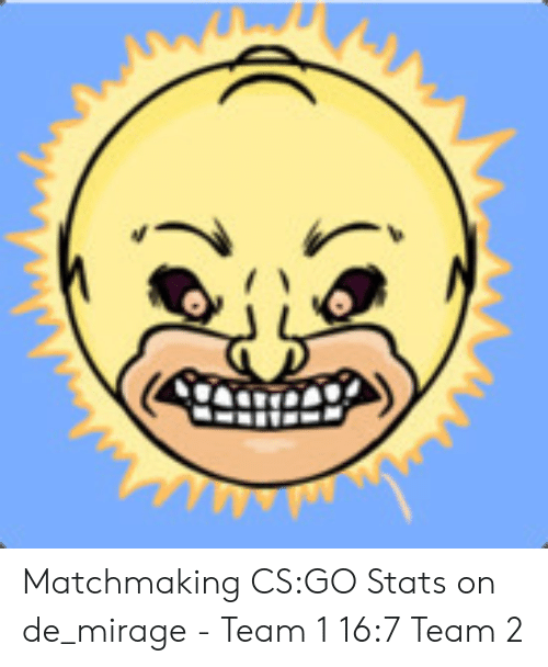 matchmaking stats CS aller y at-il des sites de rencontre vraiment gratuit