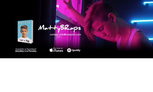 Dank, iTunes, and Spotify: MATT  B  Matty BRaps  contact info@mattyblic con  Availabl  e in Paperback!  iTunes  Spotify