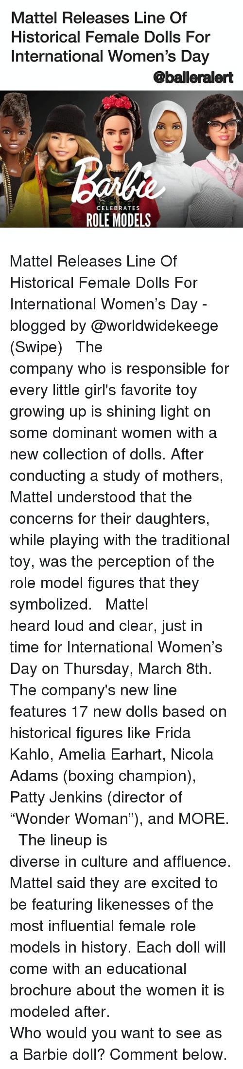 "Barbie, Boxing, and Girls: Mattel Releases Line Of  Historical Female Dolls For  International Women's Day  @balleralert  CELEBRATES  ROLE MODELS Mattel Releases Line Of Historical Female Dolls For International Women's Day - blogged by @worldwidekeege (Swipe) ⠀⠀⠀⠀⠀⠀⠀⠀⠀ ⠀⠀⠀⠀⠀⠀⠀⠀⠀ The company who is responsible for every little girl's favorite toy growing up is shining light on some dominant women with a new collection of dolls. After conducting a study of mothers, Mattel understood that the concerns for their daughters, while playing with the traditional toy, was the perception of the role model figures that they symbolized. ⠀⠀⠀⠀⠀⠀⠀⠀⠀ ⠀⠀⠀⠀⠀⠀⠀⠀⠀ Mattel heard loud and clear, just in time for International Women's Day on Thursday, March 8th. The company's new line features 17 new dolls based on historical figures like Frida Kahlo, Amelia Earhart, Nicola Adams (boxing champion), Patty Jenkins (director of ""Wonder Woman""), and MORE. ⠀⠀⠀⠀⠀⠀⠀⠀⠀ ⠀⠀⠀⠀⠀⠀⠀⠀⠀ The lineup is diverse in culture and affluence. Mattel said they are excited to be featuring likenesses of the most influential female role models in history. Each doll will come with an educational brochure about the women it is modeled after. ⠀⠀⠀⠀⠀⠀⠀⠀⠀ ⠀⠀⠀⠀⠀⠀⠀⠀⠀ Who would you want to see as a Barbie doll? Comment below."