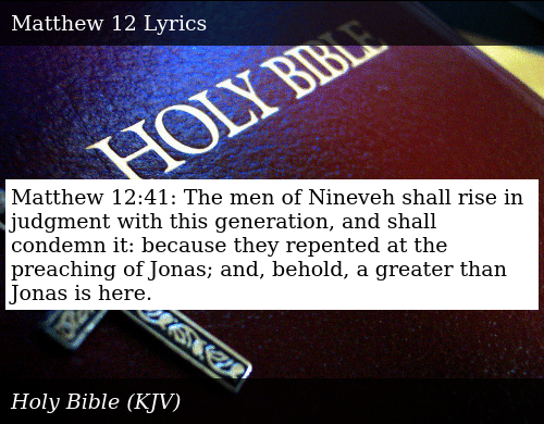 Matthew 1241 the Men of Nineveh Shall Rise in Judgment With
