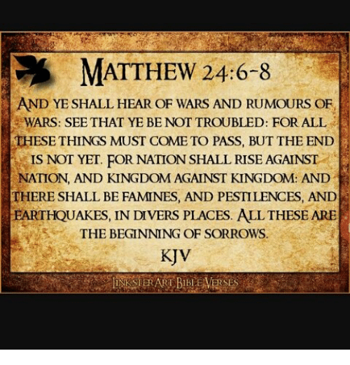 Memes, Earthquake, and Rise Against: MATTHEW 24:6-8