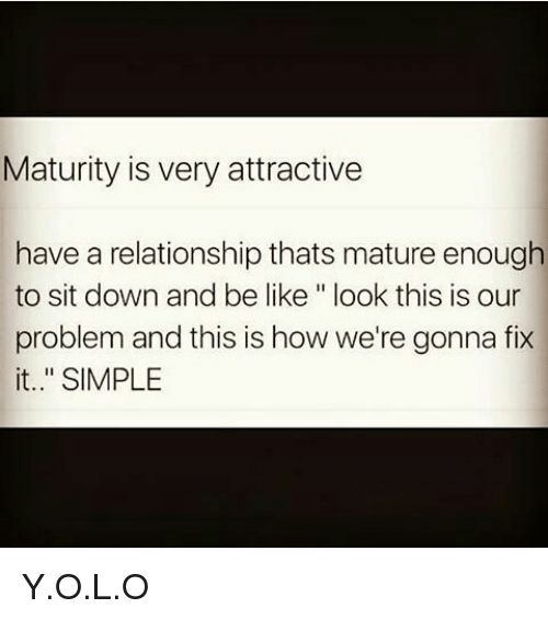 How To Be Mature Enough In A Relationship