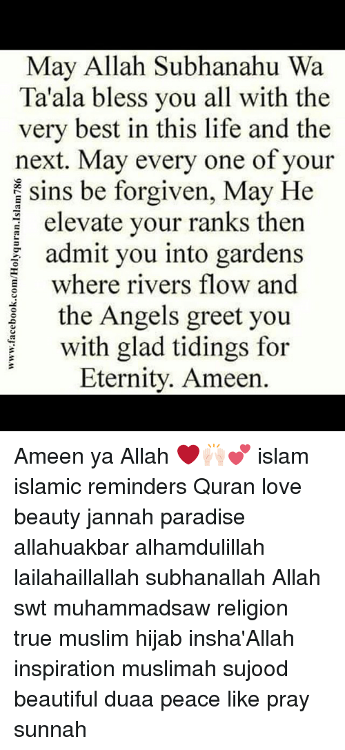 May Allah Subhanahu Wa Ta Ala Bless You All With The Very Best In This Life And The Next May Every One Of Your Sins Be Forgiven May He Elevate Your Ranks Then