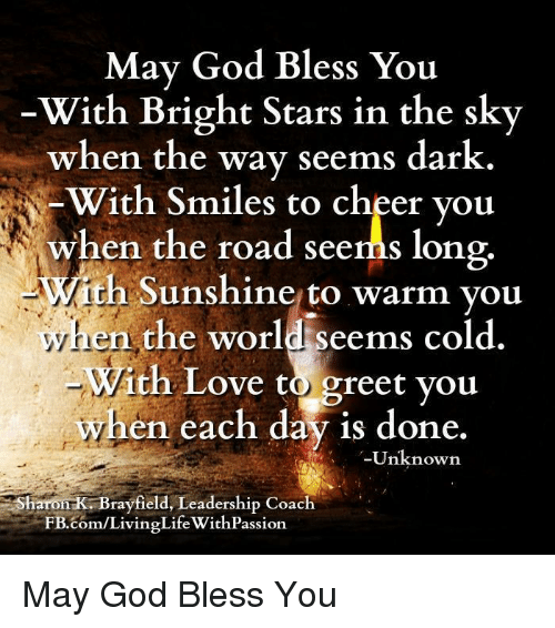 May god bless you with bright stars in the sky when the way seems god life and love may god bless you with bright stars in the m4hsunfo