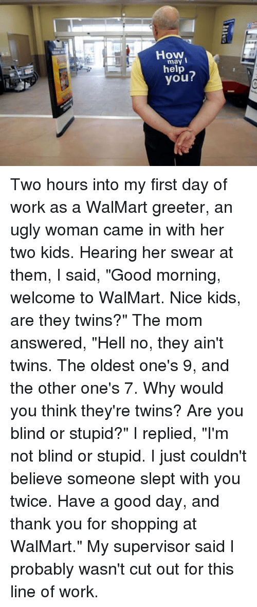 memes walmart and twins may i help you two hours into my first - Walmart Day After Christmas Hours