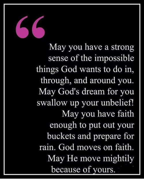 May You Have a Strong Sense of the Impossible Things God