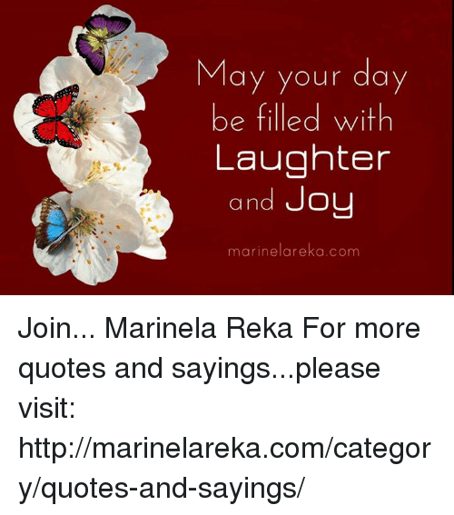May Your Day Be Filled With Laughter And Joy And Uo Marinelarekaconm