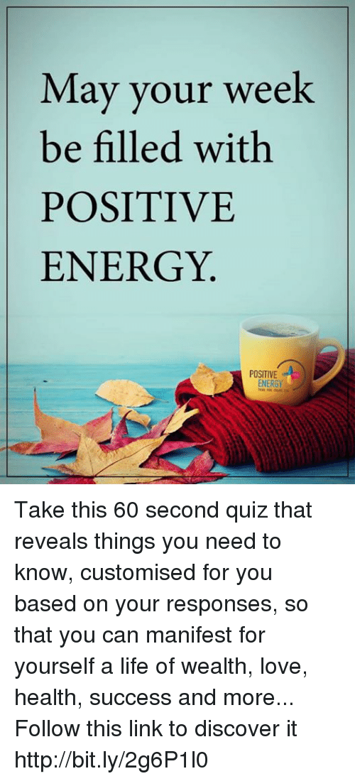 Energy Memes And Discover May Your Week Be Filled With Positive