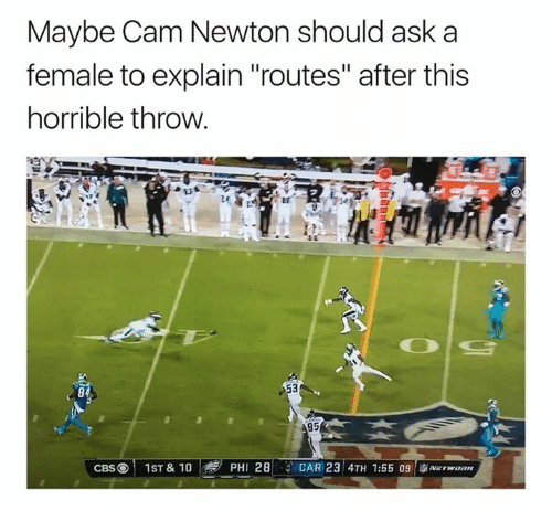 """Cam Newton, Nfl, and Ask: Maybe Cam Newton should ask a  female to explain """"routes"""" after this  horrible throw  84  95  CBSⓔ 