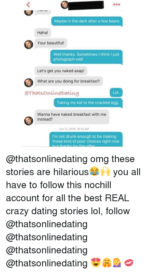 Crazy dating stories