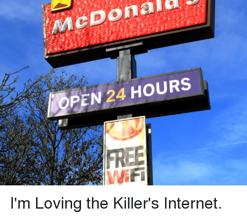 Mcdonald Open 24 Hours Free Wifi Internet Meme On Me Me