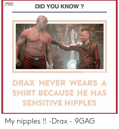 Mcu Did You Know I Accuratemcu Drax Never Wears A Shirt Because He