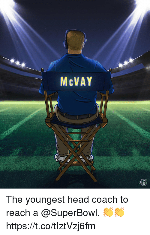 Head, Memes, and Nfl: McVAY  NFL The youngest head coach to reach a @SuperBowl. 👏👏 https://t.co/tIztVzj6fm