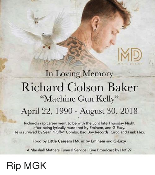 MD MISTA DEZIGN In Loving Memory Richard Colson Baker Machine Gun Amazing Richard Colson Baker Tumblr