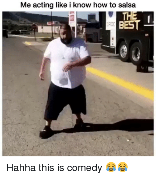 Funny, Best, and How To: Me acting like i know how to salsa  BEST Hahha this is comedy 😂😂