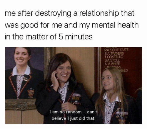 me after destroying a relationship that was good for me 9713020 ✅ 25 best memes about memes memes, meme generator