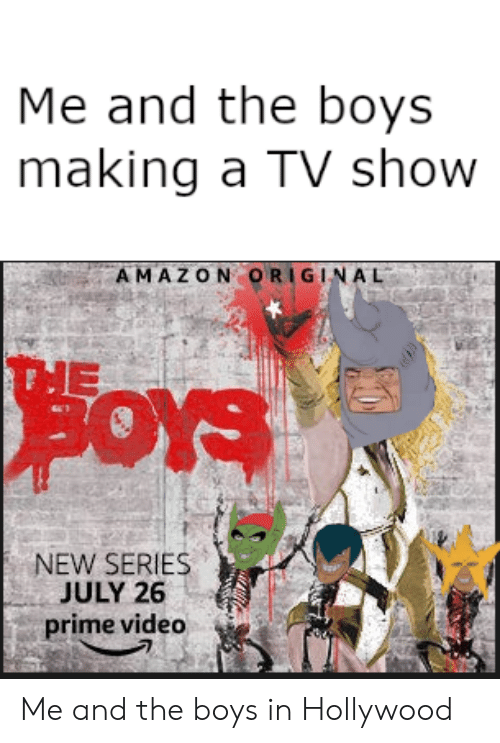 Me And The Boys Making A Tv Show Amazon Original Oys New Series