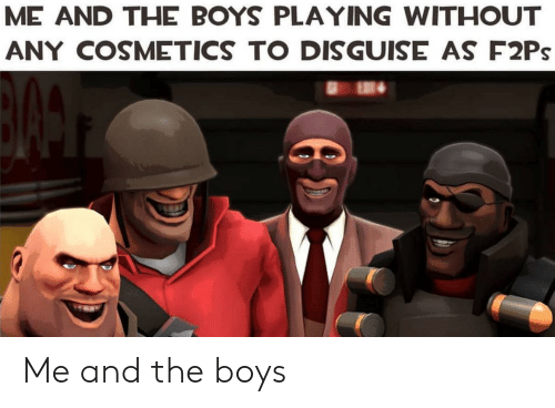 ME AND THE BOYS PLAYING WITHOUT ANY COSMETICS TO DISGUISE AS