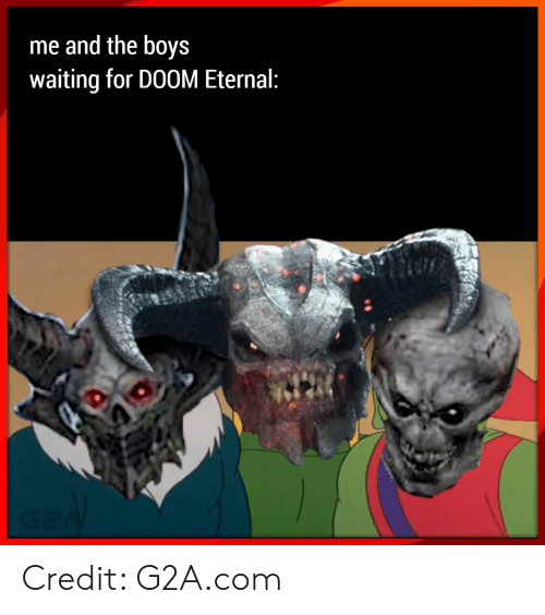 Me And The Boys Waiting For Doom Eternal G2a Credit G2acom