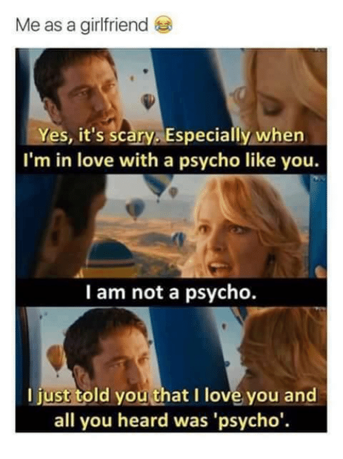 how to tell if your girlfriend is psycho