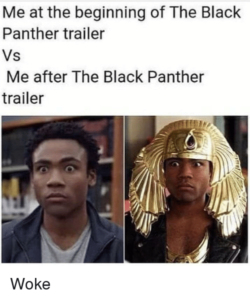 Blackpeopletwitter Funny And Black Me At The Beginning Of The Black Panther Trailer
