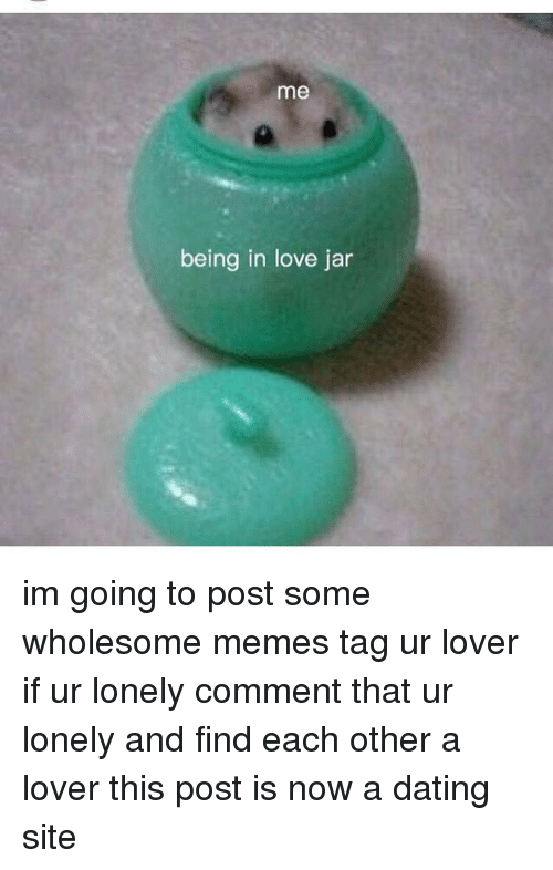 Lonely dating love