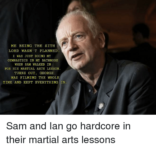 Sith, Gymnastics, and Time: ME BEING THE SITH  LORD WASNT PLANNED  I WAS JUST DOING MY  GYMNASTICS IN MY BATHROBE  WHEN SAM WALKED IN  FOR HIS MARTIAL ARTS LESSON  TURNS OUT, GEORGE  WAS FILMING THE WHOLE  TIME AND KEPT EVERYTHING IN