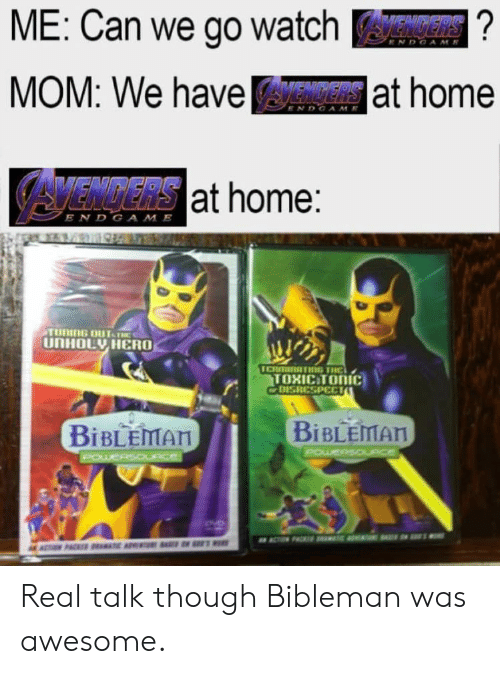 ME Can We Go Watch MOM We Haveat Home AVENGERS at Home E N