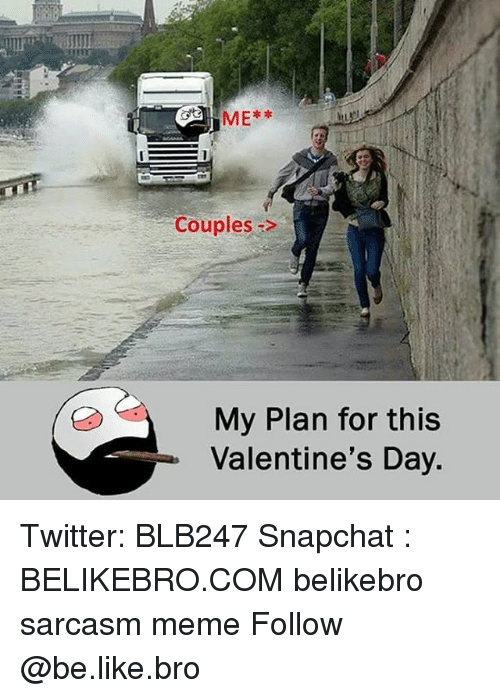 Me Couples My Plan For This Valentine S Day Twitter Blb247