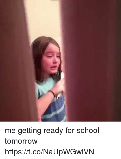 Funny, School, and Tomorrow: me getting ready for school tomorrow https://t.co/NaUpWGwlVN