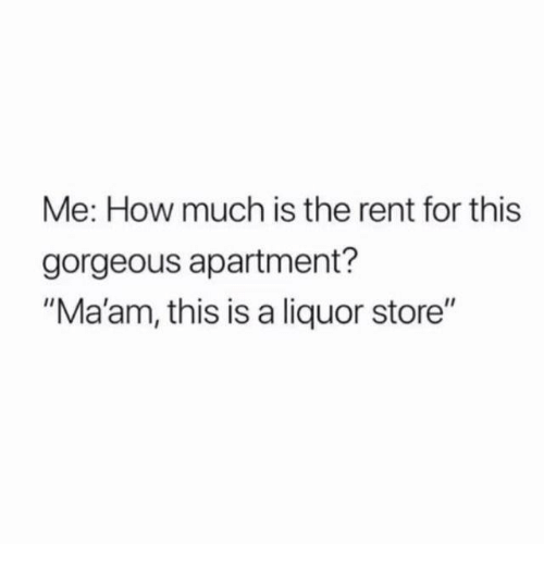 me how much is the rent for this gorgeous apartment ma 39 am this is a liquor store gorgeous. Black Bedroom Furniture Sets. Home Design Ideas