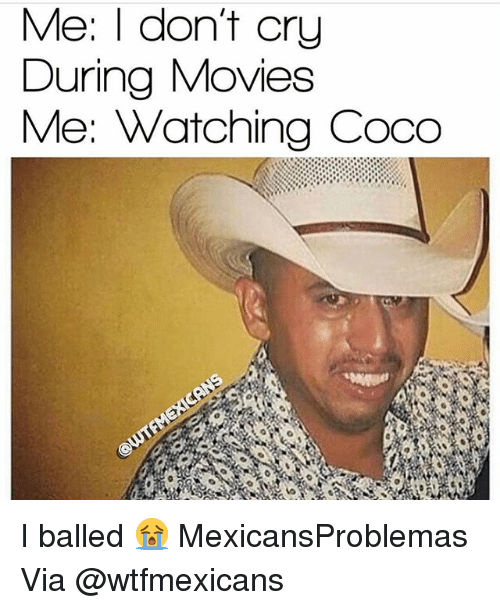 me i dont cry during movies me watching coco i 29319451 ✅ 25 best memes about coco coco memes