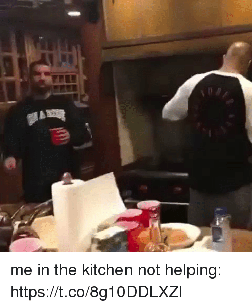 Girl Memes, Kitchen, and Helping: me in the kitchen not helping: https://t.co/8g10DDLXZl