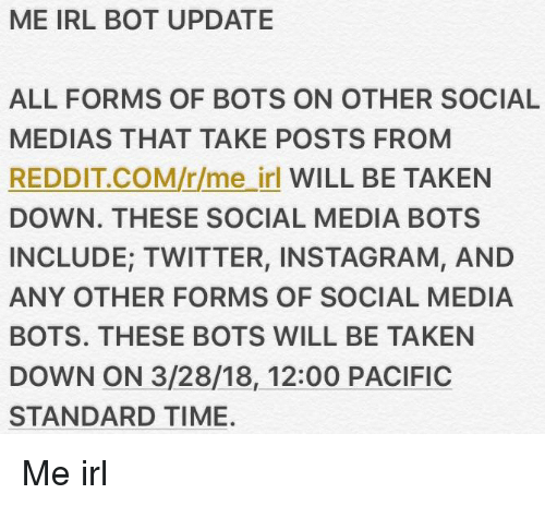 ME IRL BOT UPDATE ALL FORMS OF BOTS ON OTHER SOCIAL MEDIAS