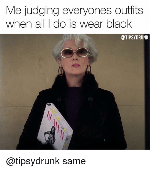 25 Best Memes About All Black Everything All Black