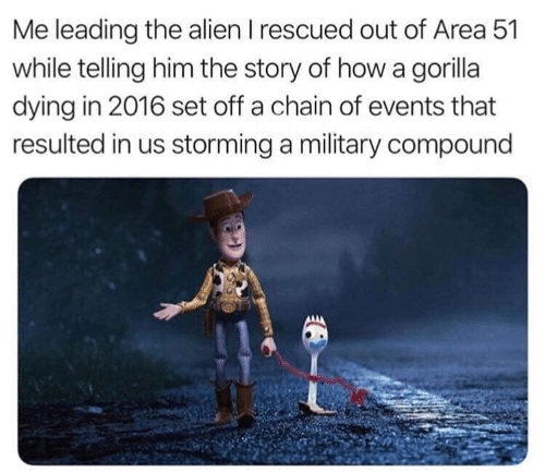 Alien, Military, and Area 51: Me leading the alien I rescued out of Area 51  while telling him the story of howa gorilla  dying in 2016 set off a chain of events that  resulted in us storming a military compound