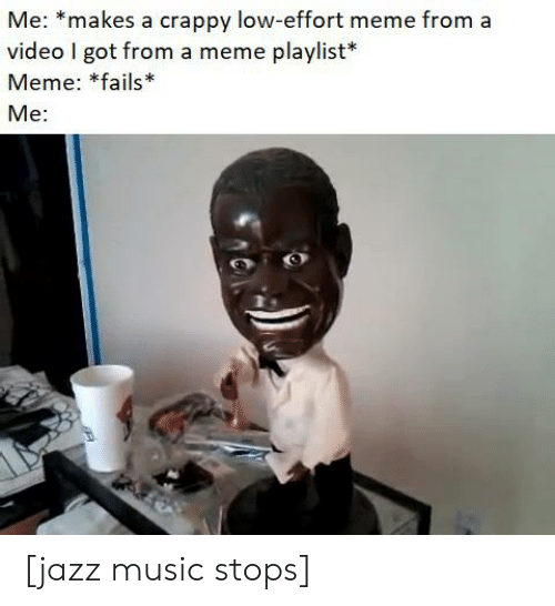 Me *Makes a Crappy Low-Effort Meme From a Video I Got From a