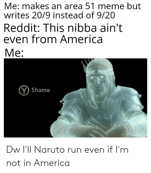 Me Makes an Area 51 Meme but Writes 209 Instead of 920